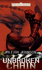 Unbroken Chain by Jaleigh Johnson
