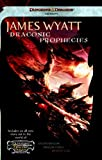 Wyatt, James: Draconic Prophecies: Dungeons & Dragons Online: Eberron Unlimited Omnibus