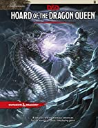 Hoard of the Dragon Queen (D&D Adventure) by…