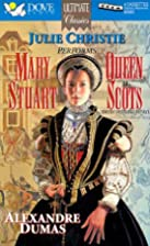 Celebrated Crimes - Mary Stuart, Queen of…