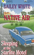 Native Air: Stories from the Bestselling…