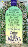 Dickinson, Emily: Fifty Poems of Emily Dickinson, Vol. 2 (Ultimate Classics)