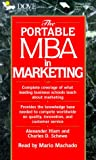 Hiam, Alexander: The Portable MBA in Marketing (Portable Mba Series (Beverly Hills, Calif.).)