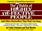 The 7 Habits of Highly Defective People: And…