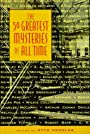 The 50 Greatest Mysteries of All Time - Otto Penzier