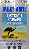 White, Bailey: Ostrich Farmer and Other Stories