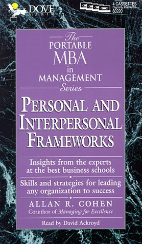 personal-and-interpersonal-frameworks-the-portable-mba-in-management