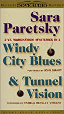 Windy City Blues [and] Tunnel Vision by Sara…