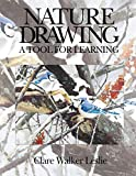 Leslie, Clare Walker: Nature Drawing: A Tool for Learning