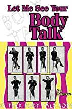 Let Me See Your Body Talk by Hargrave And…