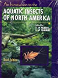 Merritt, Richard: Aquatic Insects of North America