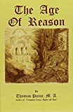 Paine, Thomas: The Age of Reason (Great Books in Philosophy)