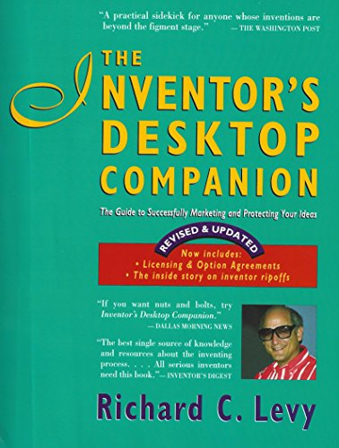 the-inventors-desktop-companion-the-guide-to-successfully-marketing-and-protecting-your-ideas