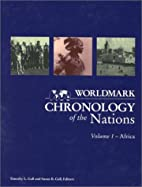 Worldmark Chronology of the Nations: Volume…