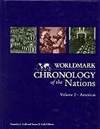 Worldmark Chronology of the Nations:…