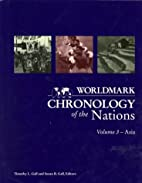 Worldmark Chronology of the Nations: Asia…