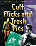 [???]: Videohound's Complete Guide to Cult Flicks and Trash Pics