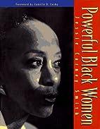 Powerful Black Women by Jessie Carney Smith