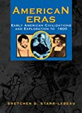 Allison, Robert J.: American Eras: Early American Civilizations and Exploration to 1600