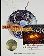 Dangerous Planet - The Science of Natural…
