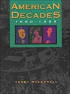 American Decades: 1990-1999 by Judith S.…