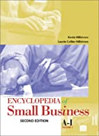 Encyclopedia of Small Business: 1 by Kevin…