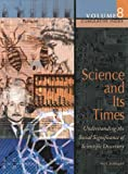 Schlager, Neil: Science and Its Times: Understanding the Social Significance of Scientific Discovery  Cumulative Index