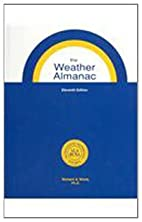 The Weather Almanac: A Reference Guide to…