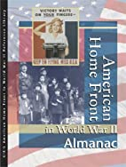 American home front in World War II. Almanac…
