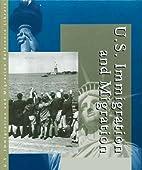 U.S. Immigration and Migration: Almanac…