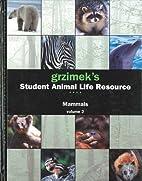 Mammals (Grzimek's Student Animal Life…