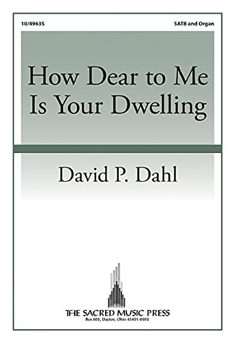 how-dear-to-me-is-your-dwelling