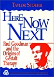 Stoehr, Taylor: Here, Now, Next (Gestalt Institute of Cleveland Publication)