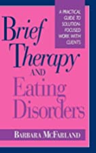 Brief Therapy and Eating Disorders: A…
