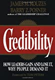Kouzes, James S.; Posner, Barry Z.: Credibility: How Leaders Gain and Lose It, Why People Demand It