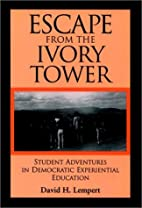 Escape From the Ivory Tower: Student…