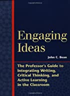 Engaging Ideas: The Professor&#039;s Guide&hellip;