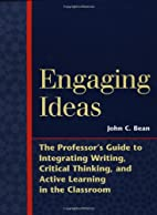 Engaging Ideas: The Professor's Guide to…