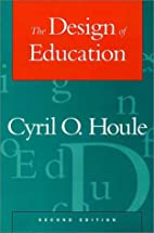 The design of education by Cyril O. Houle