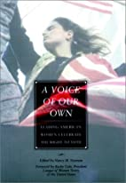 A Voice of Our Own: Leading American Women…