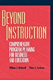 Rothwell, William J.: Beyond Instruction: Comprehensive Program Planning for Business and Education