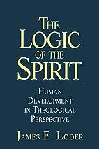 The Logic of the Spirit: Human Development…