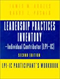 Posner, Barry Z.: Leadership Practices Inventory: Lpi-Ic Participant&#39;s Workbook