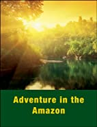 Adventure in the Amazon (Pfeiffer) by…