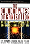 Jick, Todd: The Boundaryless Organization: Breaking the Chains of Organizational Structure