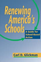 Renewing America's schools : a guide for…