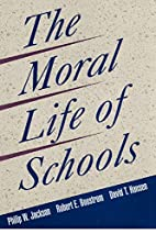 The Moral Life of Schools (Jossey Bass…