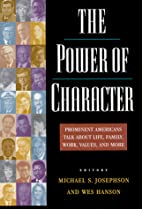 The Power of Character: Prominent Americans…