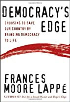 Democracy's Edge: Choosing to Save Our…
