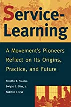 Service-Learning: A Movement's Pioneers…